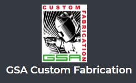 GSA Custom Fabrication